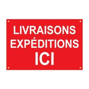 Panneau temporaire «livraisons expéditions ici» – Format : 120 x 80 cm