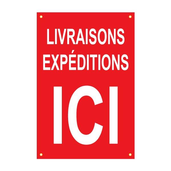 panneau temporaire livraisons et expéditions ici 80 x 120 cm