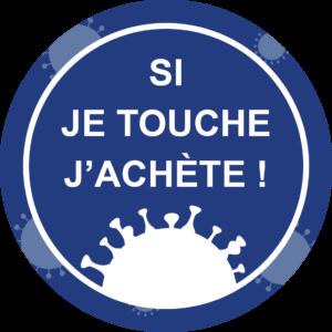 Panneau Prévention Virus </br> Si je touche, j'achète ! – Format 20 x 20 cm